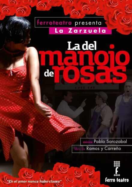 Zarzuela: La del manojo de rosas