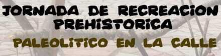 Jornada de recreación prehistórica.